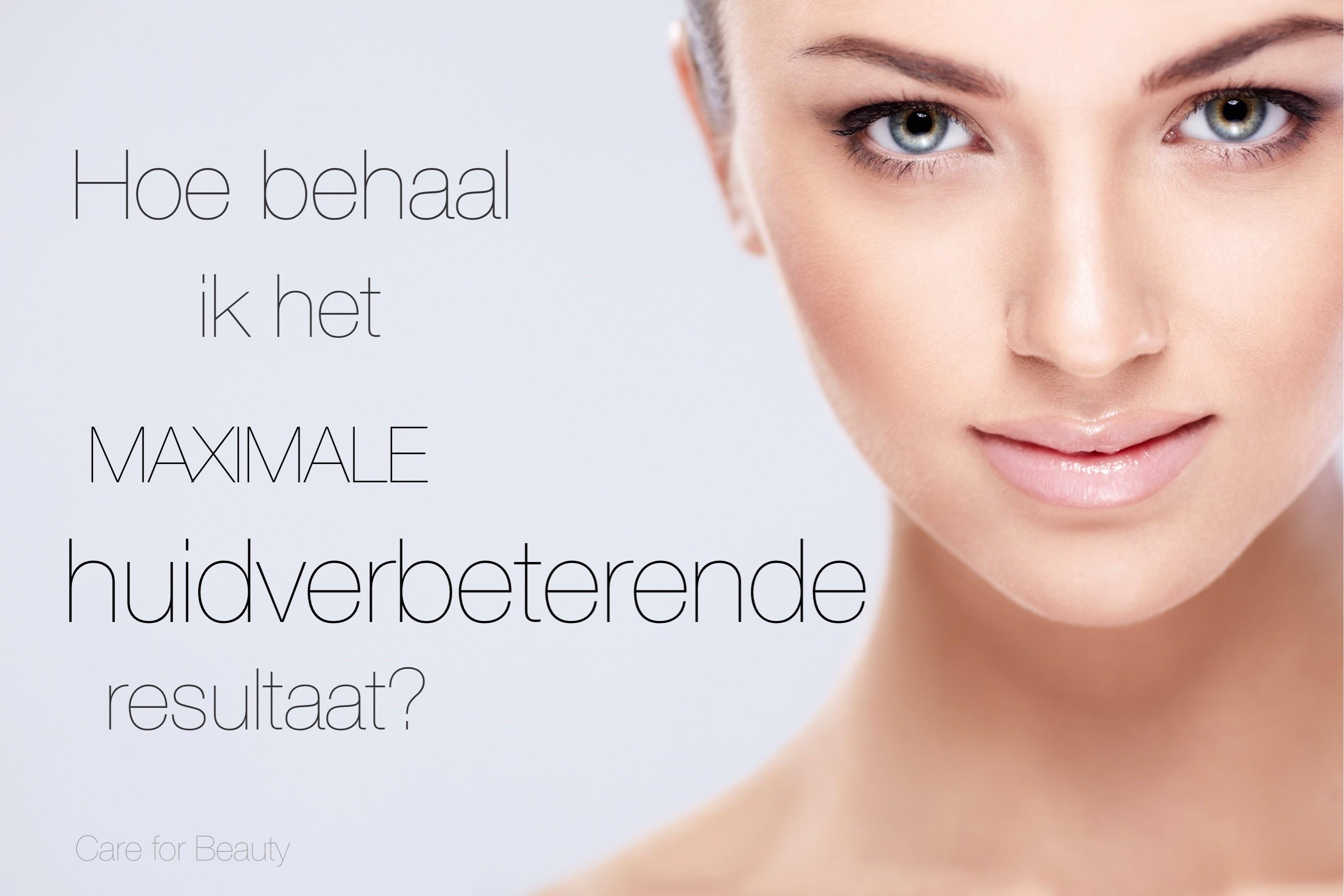 De 6 stappen naar maximale huidverbetering schoonheidssalon hardinxveld giessendam - Huisverbetering m ...